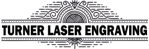 Turner Laser Engraving